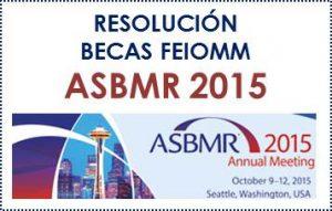 RESOLUCIÓN Becas ASBMR 2015