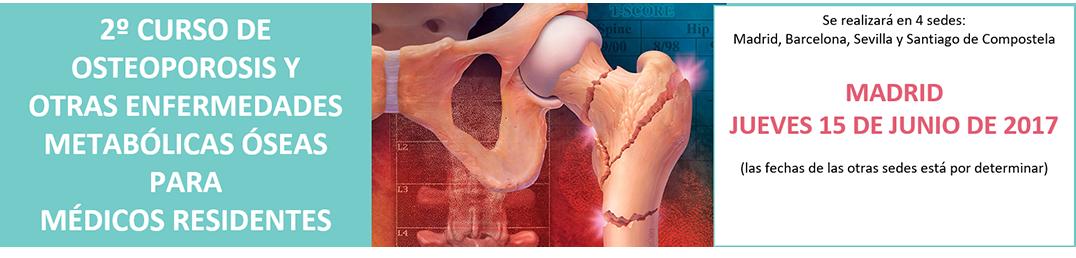 Curso de Osteoporosis y otras Enfermedades Metabólicas Óseas para Médicos Residentes
