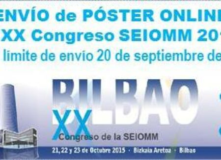 Cerrado ENVÍO de PÓSTER ONLINE al XX Congreso SEIOMM 2015