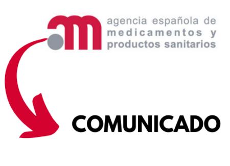 Comunicado de la Agencia Española de Medicamentos y Productos Sanitarios (AEMPS) sobre Proalia (Denosumab).