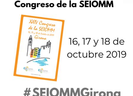 El programa definitivo del XXIV Congreso de la SEIOMM: ¡Nos vemos en Girona!
