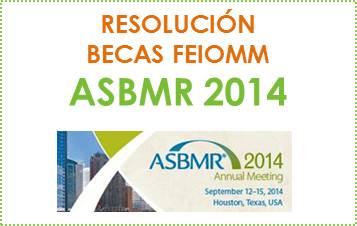 RESOLUCIÓN Becas ASBMR 2014