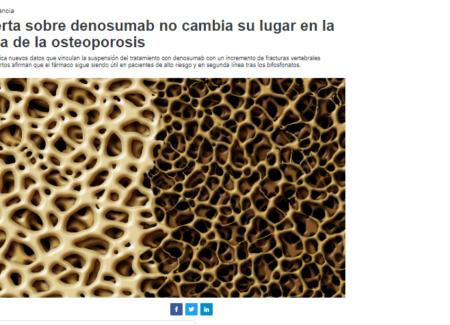 """La alerta sobre denosumab no cambia su lugar en la terapia de la osteoporosis, según los expertos consultados por """"Correo Farmacéutico"""""""