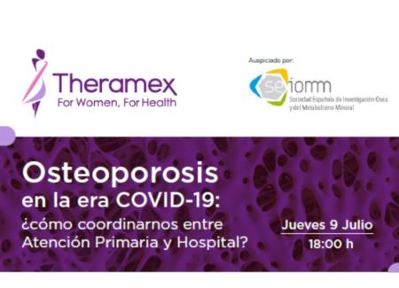 «Osteoporosis en la era COVID-19: ¿Cómo coordinarnos entre Atención Primaria y Hospital?» Un webinar con los doctores Cristina Carbonell y Enrique Casado, el 9 de julio