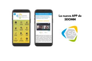 SEIOMM tiene un renovada APP, que sirve ya como potente herramienta de comunicación interna