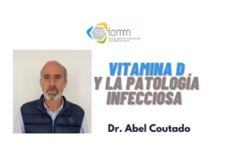 «Vitamina D y la patalogía infecciosa», un podcast ÓSEO MARTES con el Dr. Abel Coutado