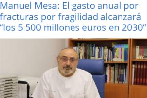 El gasto por fracturas por fragilidad alcanzará los 5.500 millones en 2030, advierte Manuel Mesa, coordinador de la FLS de Pozoblanco