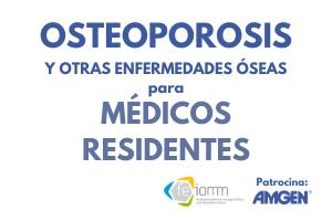 Ya está en marcha el curso «Osteoporosis y otras enfermedades metabólicas óseas» dirigido a médicos residentes