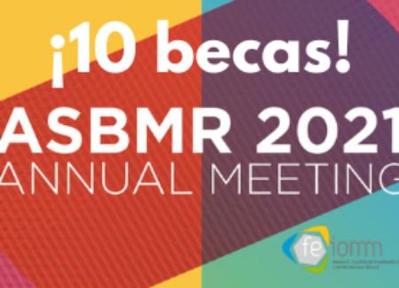 10 BECAS para la presentación de trabajos científicos en el ASBMR 2021