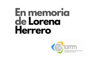 La familia SEIOMM lamenta la muerte de Lorena Herrero