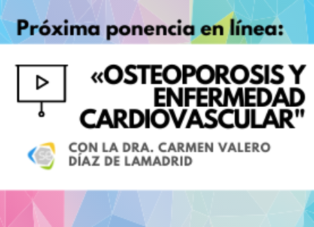 «Osteoporosis y enfermedad cardiovascular», ponencia en línea de la SEIOMM, el 23 de septiembre con la Dra. Carmen Valero Díaz de Lamadrid