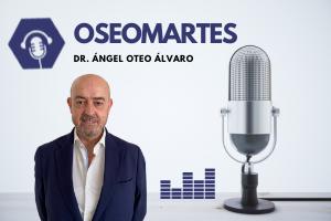 OSEOMARTES: «Pacientes vulnerables y osteoporosis, ¿podemos decir algo más?», nuevo OSEOMARTES, los podcast de la SEIOMM