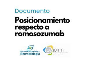 Documento de posicionamiento conjunto sobre romosozumab de la SER y la SEIOMM